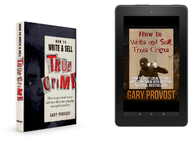 How to Write and Sell True Crime