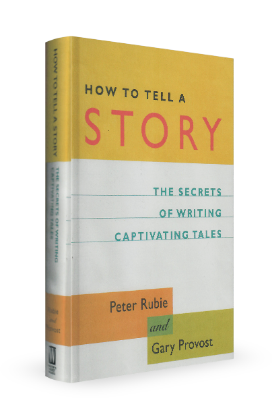 How To Tell a Story