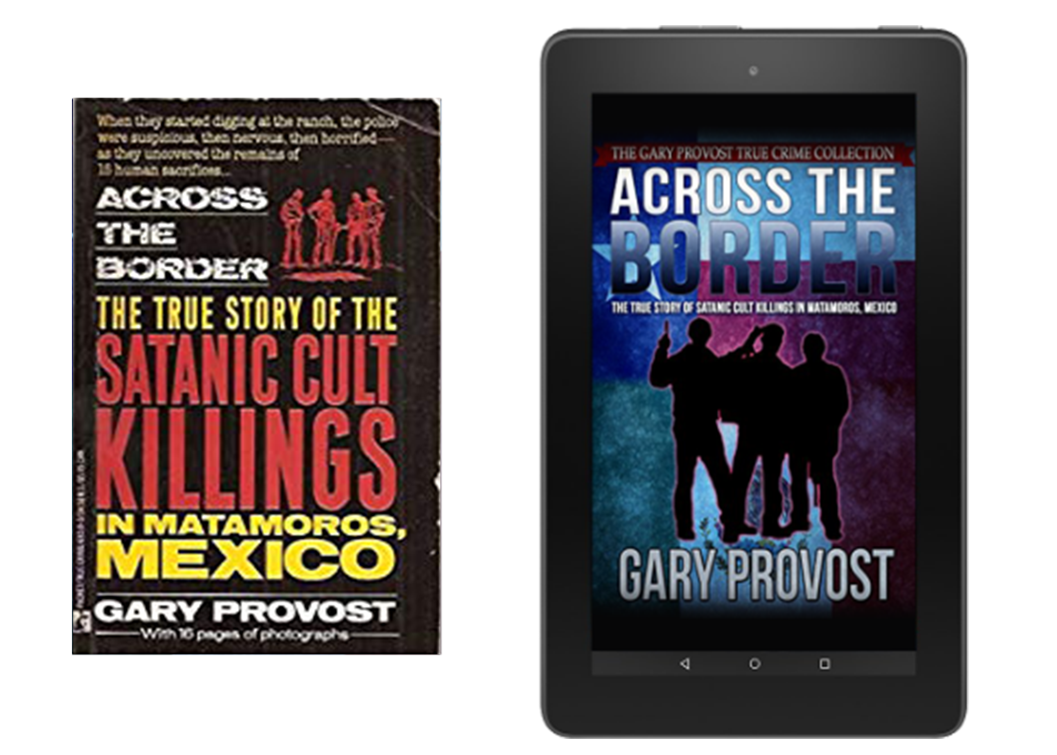 Across the Border: The True Story of the Satanic Cult Killings in Matamoros, Mexico